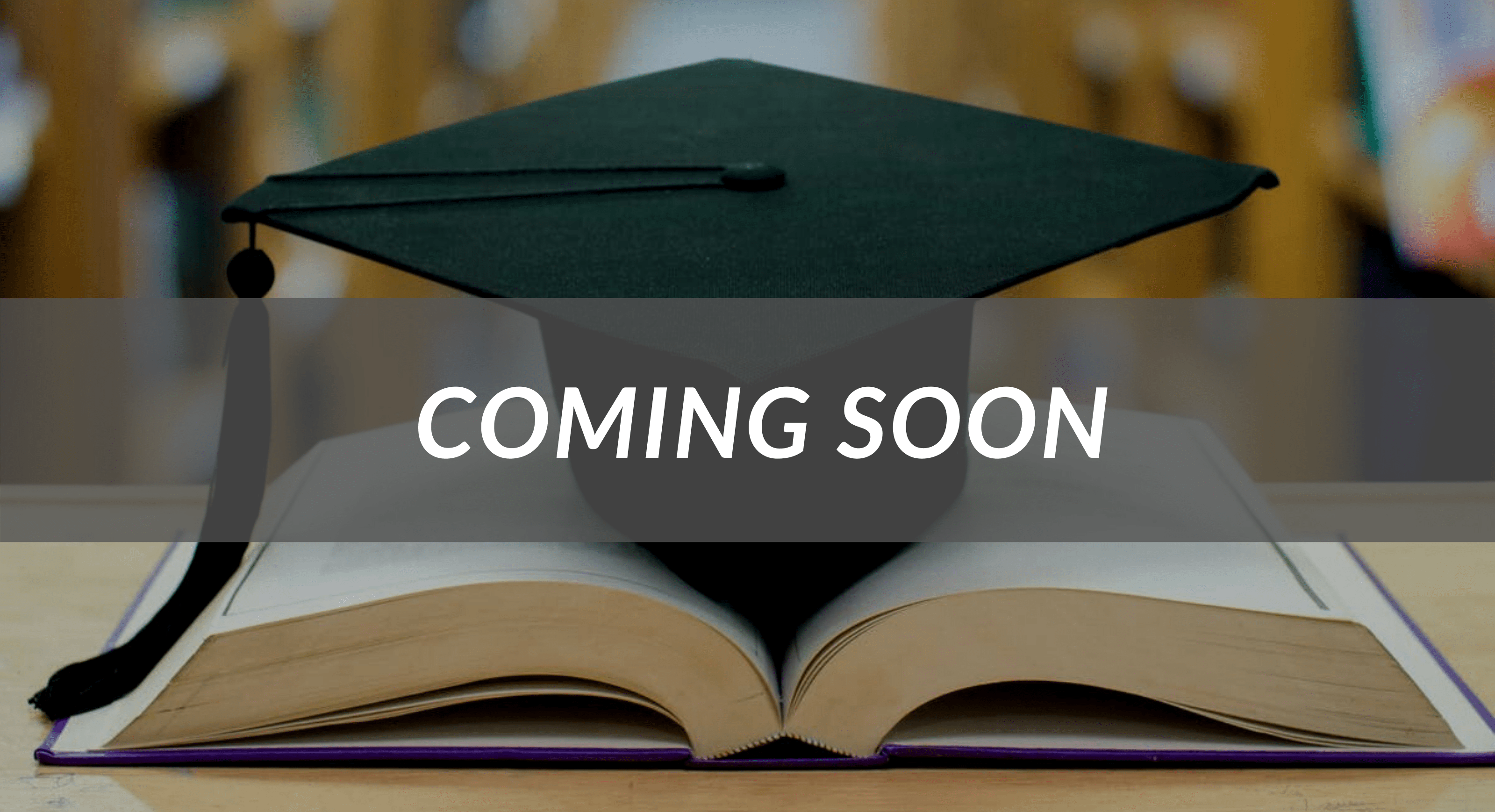 coming soon, Academic Courses